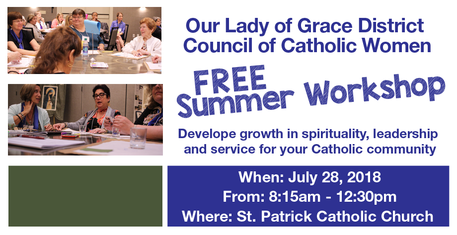 Our Lady of Grace 2018 Summer Workshop Save the Date